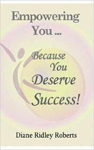 Empowering You Because You Deserve Success